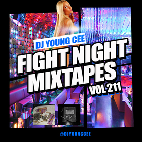 Dj Young Cee Fight Night Mixtapes Vol 211 Dj Young Cee front cover