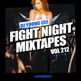 Dj Young Cee Fight Night Mixtapes Vol 212 Dj Young Cee front cover