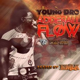 Adderall Flow Young Dro front cover