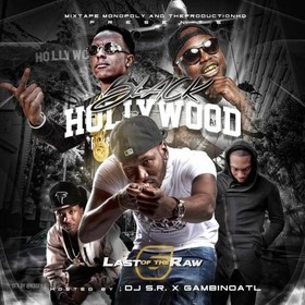 Made In Black Hollywood 6 (Last Of The Raw) DJ S.R. front cover