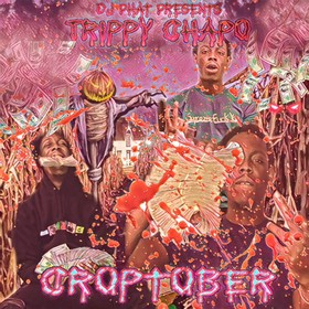 Croptober Trippy Chapo front cover