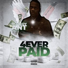 HotBoy Ant- 4Ever Paid DJ Konnect  front cover