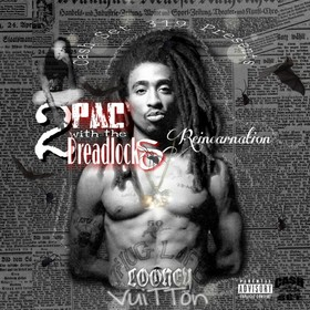 Looney Vuitton- 2Pac With The DreadLocks DJ Konnect  front cover