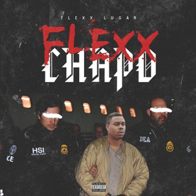 Flexx Chapo Flexx Lugar front cover