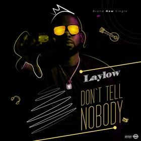 Don't Tell Nobody Laylow front cover