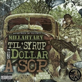 Til' Syrup Gets A Dollar A Sop Millahtary front cover