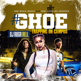 #GHOE (Trapping On Campus) DJ Ruga Rell front cover