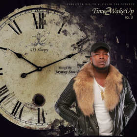 Time 2 Wake Up 2 Dj Sleepy  front cover