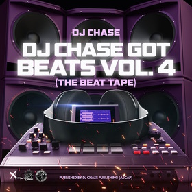 Worldwide Soundz Records - DJ Chase Got Beats, Vol. 4 (The Beat Tape) DJ Chase front cover