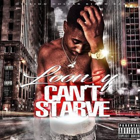 Can't Starve Loon3y front cover