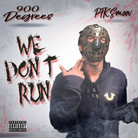 900 Degrees (We Don't Run) PFK Smoov front cover