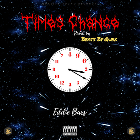 Times Change [Prod. by BeatsByQuez] Eddie Bars front cover