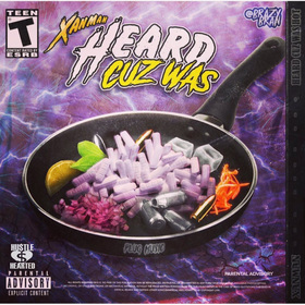 Heard Cuz Was Hot 2 xanman front cover