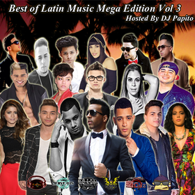 Best of Latin Music Mega Edition Vol 3 DJ Papito front cover