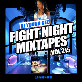 Dj Young Cee Fight Night Mixtapes Vol 215 Dj Young Cee front cover