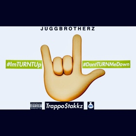 #ImTURNTUp Trappo $takkz front cover