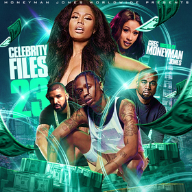 Celebrity Files 23 by Greg 'MoneyMan' Jones