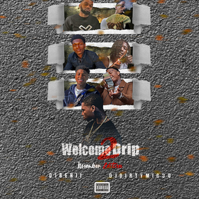 Welcome 2 Drip (November Edition) DJ Benji front cover