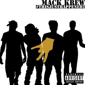 ThisJustHappened 2 The Mack Krew front cover