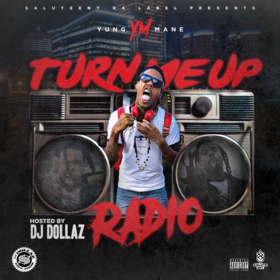 YM Turn Me Up Yung Mane front cover