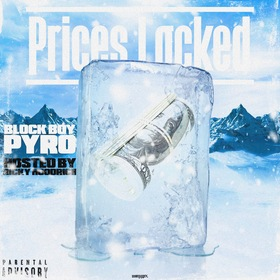 Prices Locked (Mixtape) Block Boy Pyro front cover