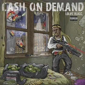 Cash On Demand LoLife Blacc front cover