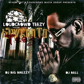 i Swear To Teezy DJ Bell front cover
