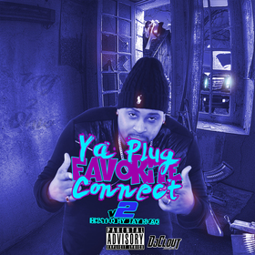 Ya Plug Favorite Connect Vol.2 DjClout front cover