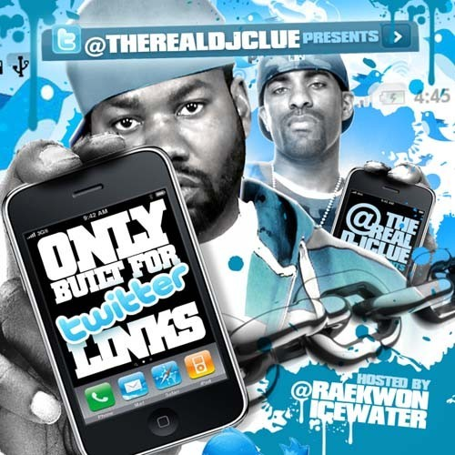 Only Built For Twitter Links (Hosted By Raekwon