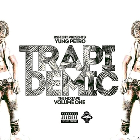 Trapidemic Vol.1 Yung Petro front cover