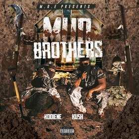 Mud Brothers Kush & Kodiene front cover