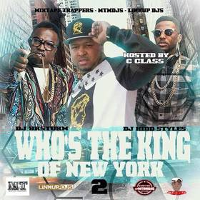 Who's The King Of New York 2 (Hosted By C Class) Various Artists front cover