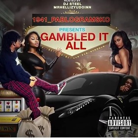 GAMBLE IT ALL DJ Steel ATL front cover
