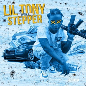 Life of a Stepper Lil Tony 919 front cover