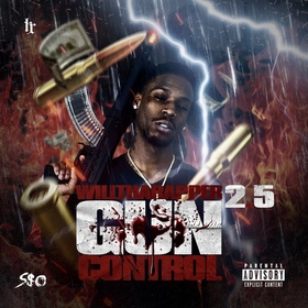 Gun Control 2.5 by WillThaRapper