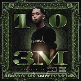 3M (Money My Motivation) by T.O