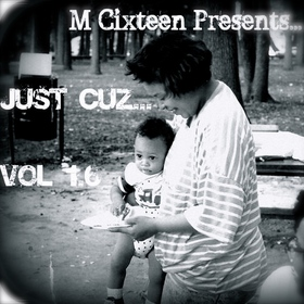 Just Cuz 1.6 Beats and Instrumentals Cixteen Beats front cover