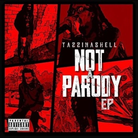 Not A Parody The Ep TazzInaShell front cover