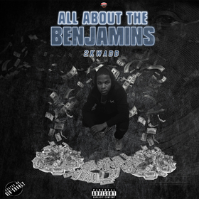 All About The Benjamins 2Kwaddd front cover