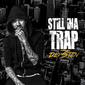 Still Ina Trap: TheDevTape Dev3Ten front cover