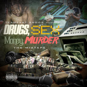 Drugs, Sexy, Money, Murder Team Eastside Snoop front cover