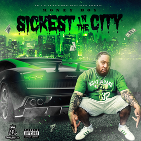Sickest In The City Money Boy front cover