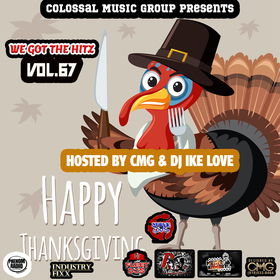 We Got The Hitz Vol.67 Presented By CMG Colossal Music Group front cover