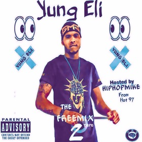 The FreeMix Tape 2 Hosted by HipHopMike Yung ELi front cover