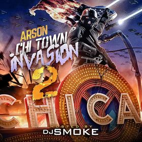 Chi Town Invasion Vol. 2 Arson front cover