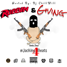 Robbin & Giving [Vol. 1] Hosted By: Dj ChillWill & PluggedPromoEnt. Boobie Jones front cover