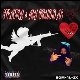 Strictly 4 My Bruddas BGM Montana front cover