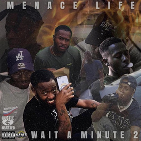 Wait A Minute 2 Menace Life front cover