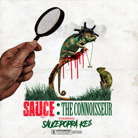 Sauce: The Connoisseur Saucepoppa Ke$ front cover