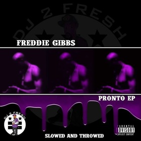 Pronto EP Slowed N Throwed  DJ 2 Fresh front cover